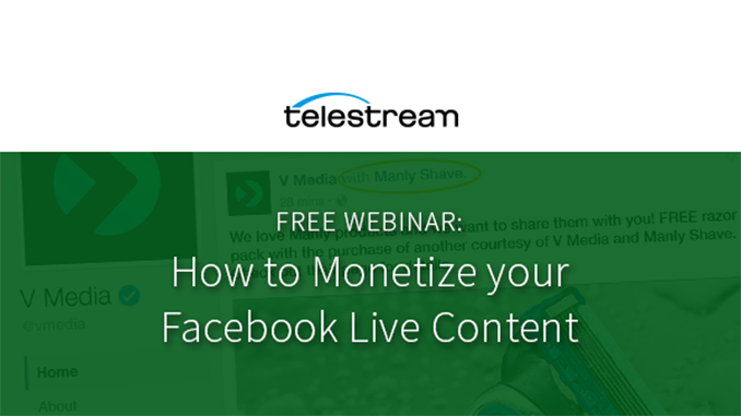Webinar – How to Monetize Your Facebook Live Content